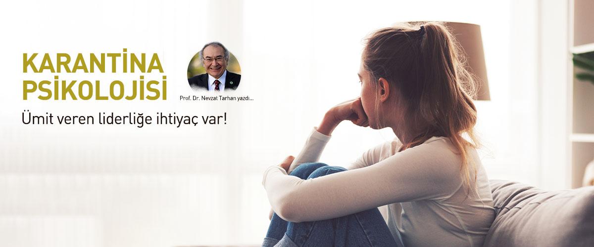 KARANTİNA PSİKOLOJİSİ